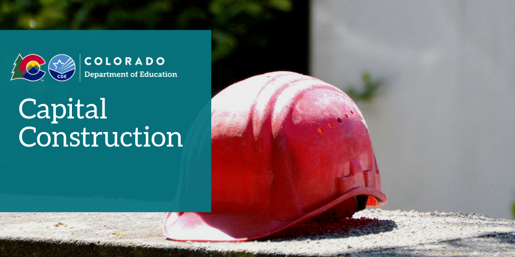 Colorado Department of Education Capital Construction