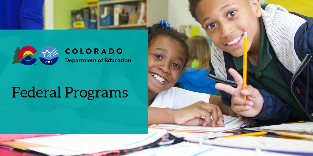 Colorado Department of Education Federal Programs