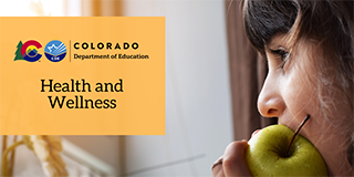 Colorado Department of Education Health and Wellness