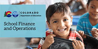Colorado Department of Education School Finance and Operations