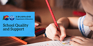 Colorado Department of Education School Quality and Support