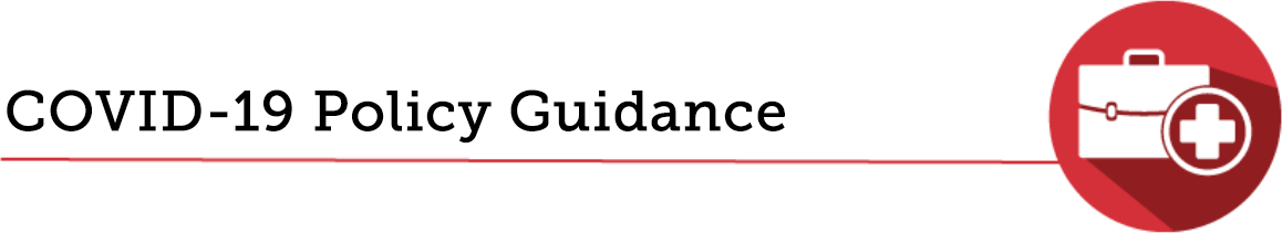COVID-19 Policy Guidance